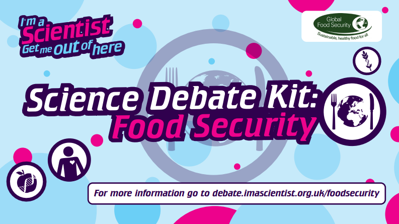 New debate kit, commissioned by the Global Food Security programme